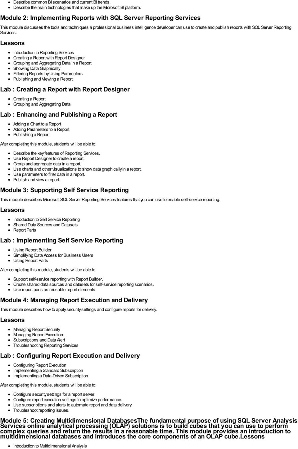 with SQL Server Reporting Services.