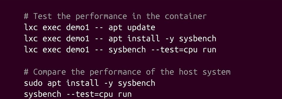 demo1 -- sysbench --test=cpu run # Compare the performance of