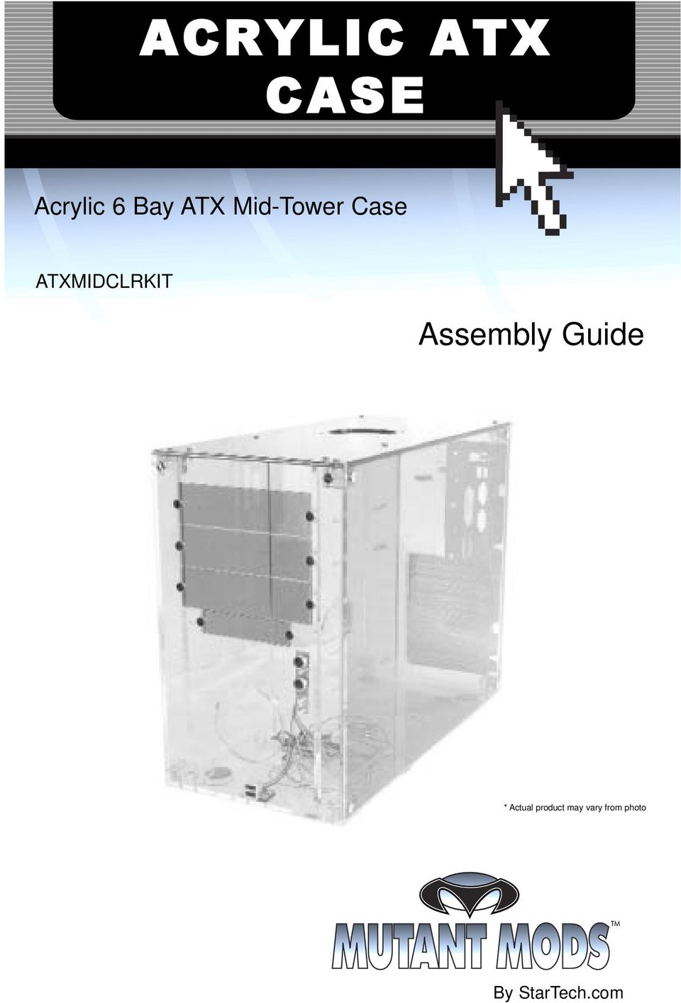 Assembly Guide * Actual product
