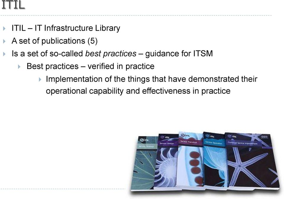 practices verified in practice Implementation of the things that