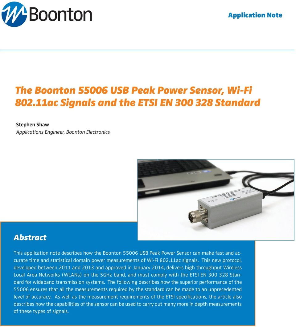 fast and accurate time and statistical domain power measurements of Wi-Fi 802.11ac signals.