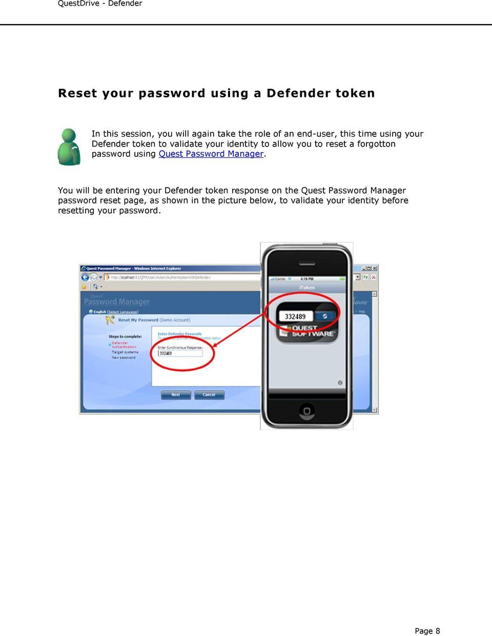 using Quest Password Manager.