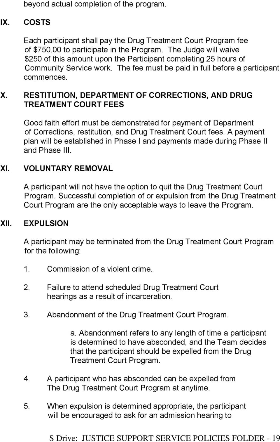 RESTITUTION, DEPARTMENT OF CORRECTIONS, AND DRUG TREATMENT COURT FEES Good faith effort must be demonstrated for payment of Department of Corrections, restitution, and Drug Treatment Court fees.