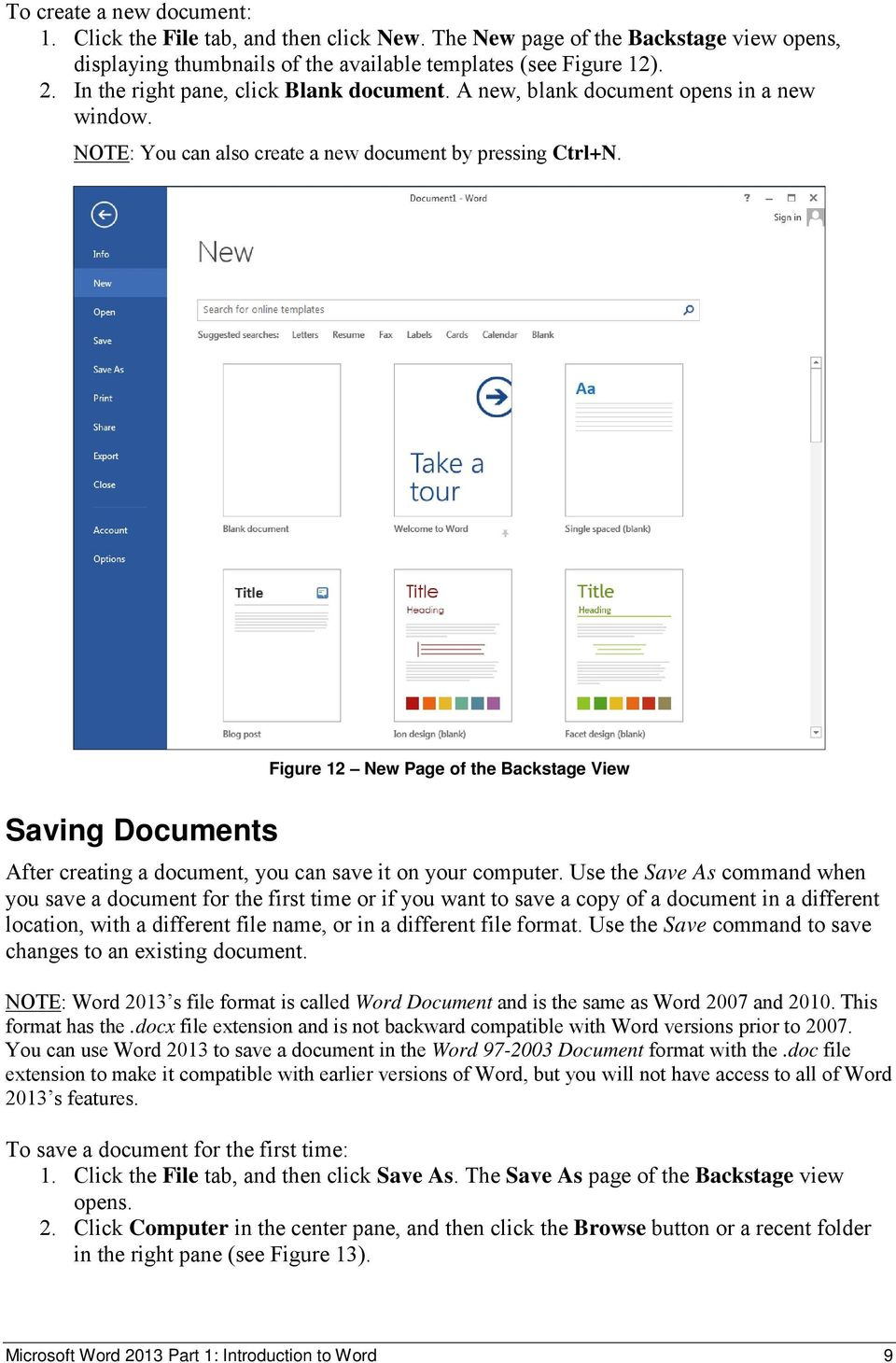 Figure 12 New Page of the Backstage View Saving Documents After creating a document, you can save it on your computer.