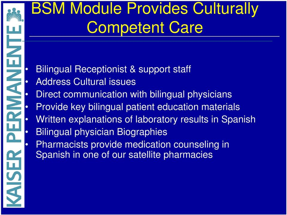 education materials Written explanations of laboratory results in Spanish Bilingual physician