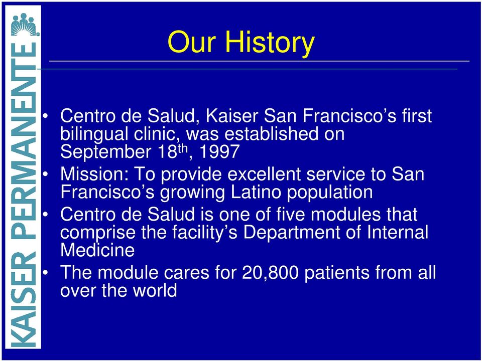 Francisco s growing Latino population Centro de Salud is one of five modules that