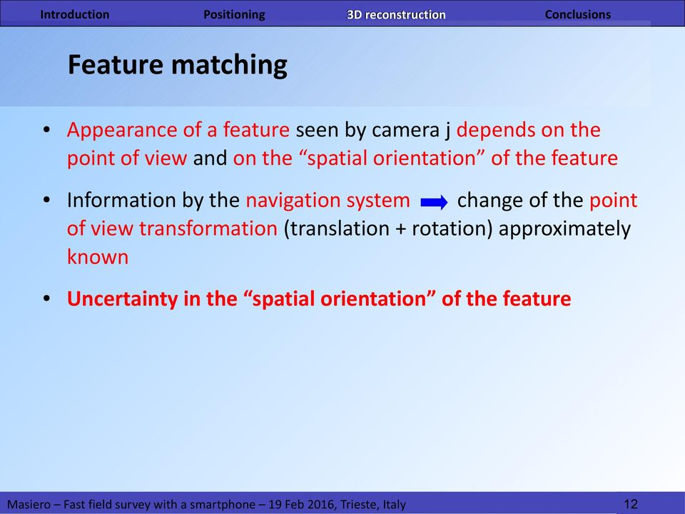 navigation system change of the point of view transformation (translation +