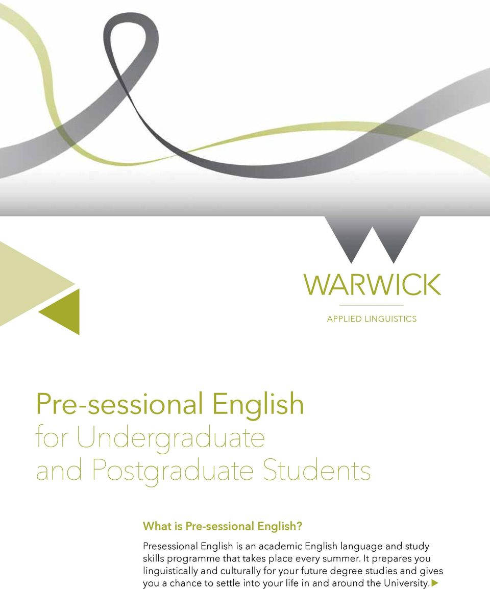 Presessional English is an academic English language and study skills programme that takes