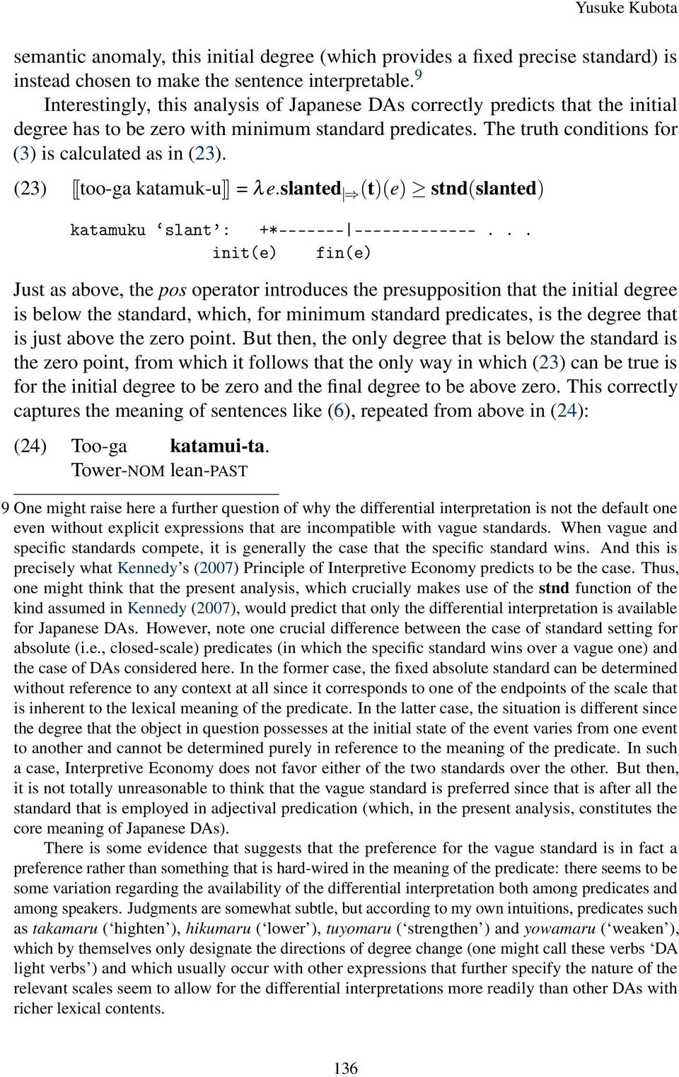the semantics of japanese verbs Verb semantics and argument realization in pre-modern japanese 27 hensive study of the basic syntax of pre-modern japanese (abbreviated as 'vsarpj') and is funded by a grant of almost £1 million from the arts and humanities.