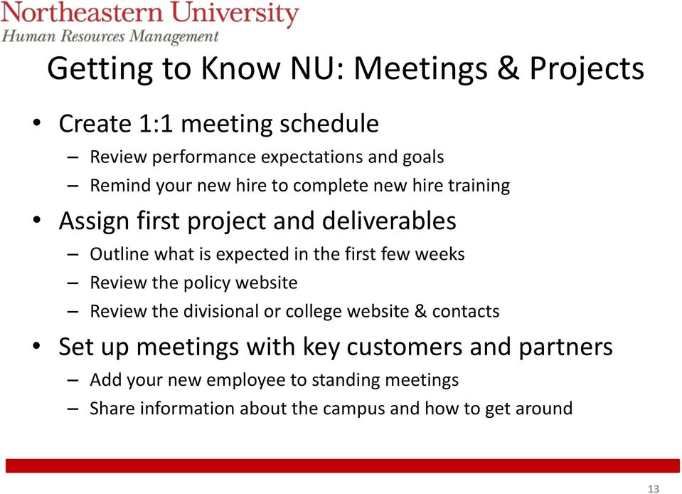 first few weeks Review the policy website Review the divisional or college website & contacts Set up meetings with key