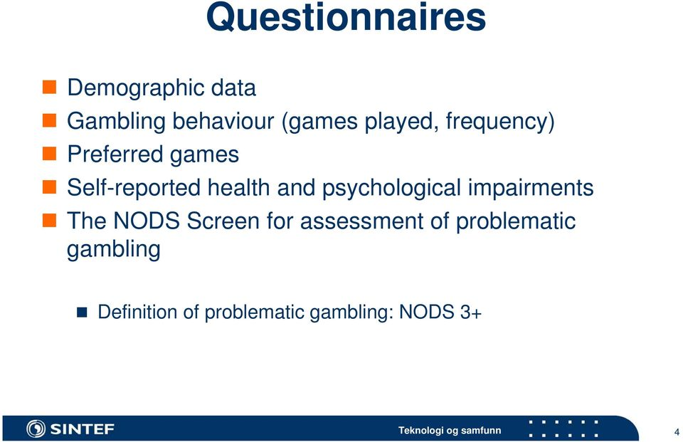 psychological impairments The NODS Screen for assessment of