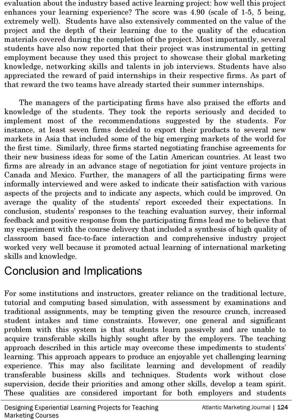 management of experiential learning projects in marketing coursework Rethinking experiential learning in marketing concerned to ground their experiential learning projects empirical study of a principles of marketing course.