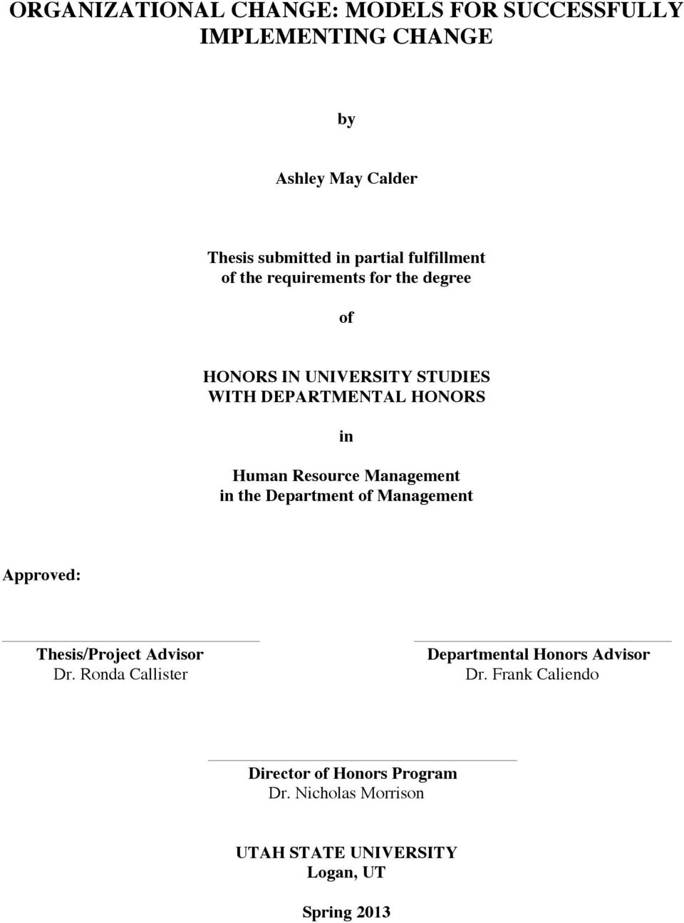 Management in the Department of Management Approved: Thesis/Project Advisor Dr.