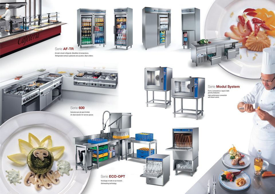 Serie Modul System Modular units to grant an impeccabile self-service system. Forni a convezione e vapore dalle grandi prestazioni. High performance convection and steam ovens.