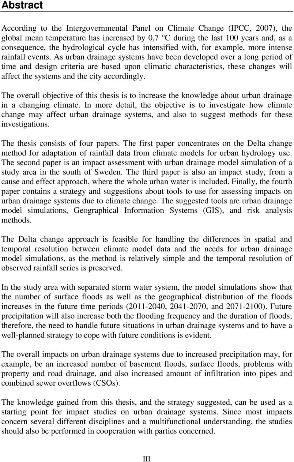 urban drainage thesis Urban water management (final thesis) - student title: urban water management (final thesis) area: country : health, and urban drainage of waste and storm waters must.