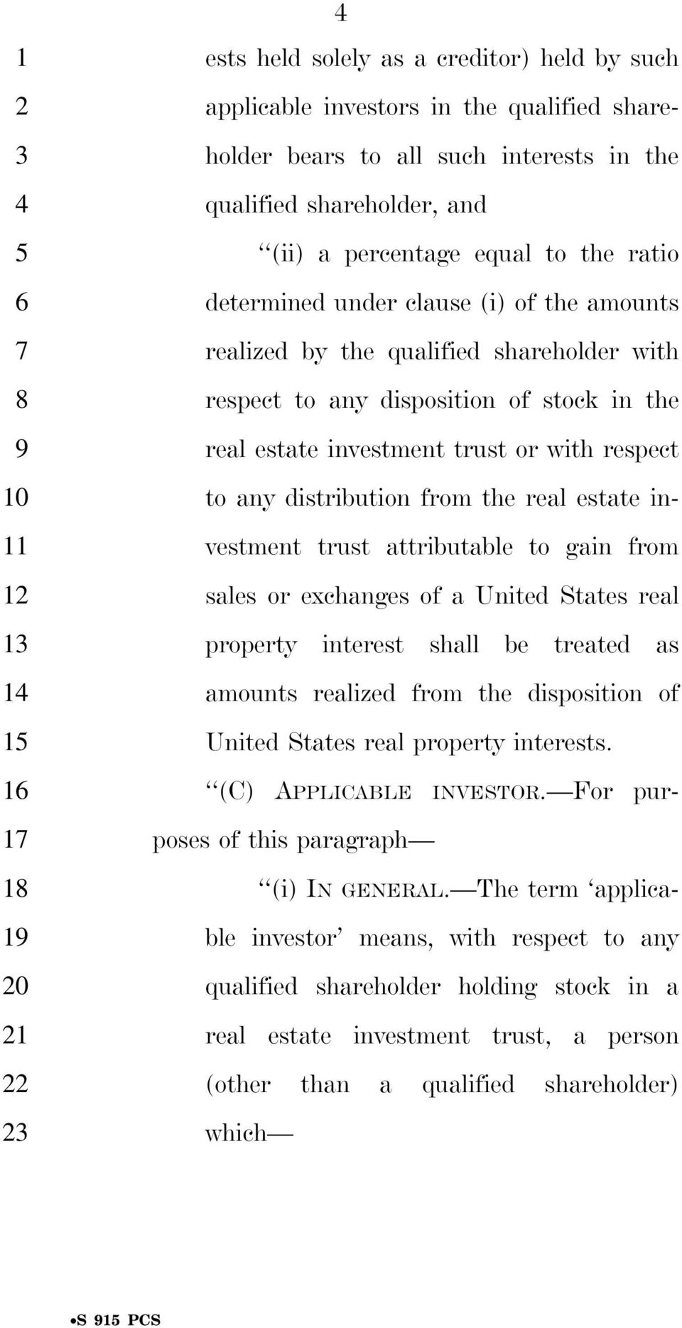 the real estate investment trust attributable to gain from sales or exchanges of a United States real property interest shall be treated as amounts realized from the disposition of United States real