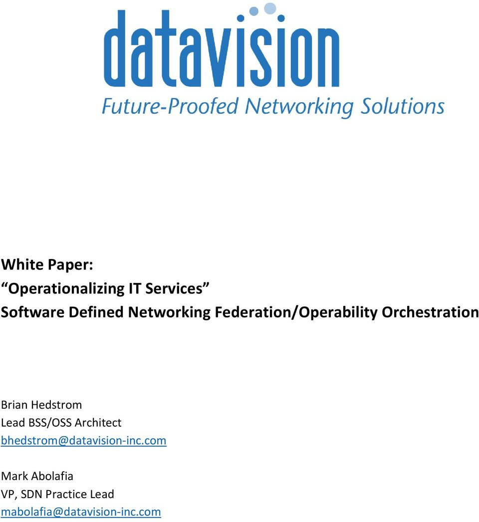 Hedstrom Lead BSS/OSS Architect bhedstrom@datavision-inc.