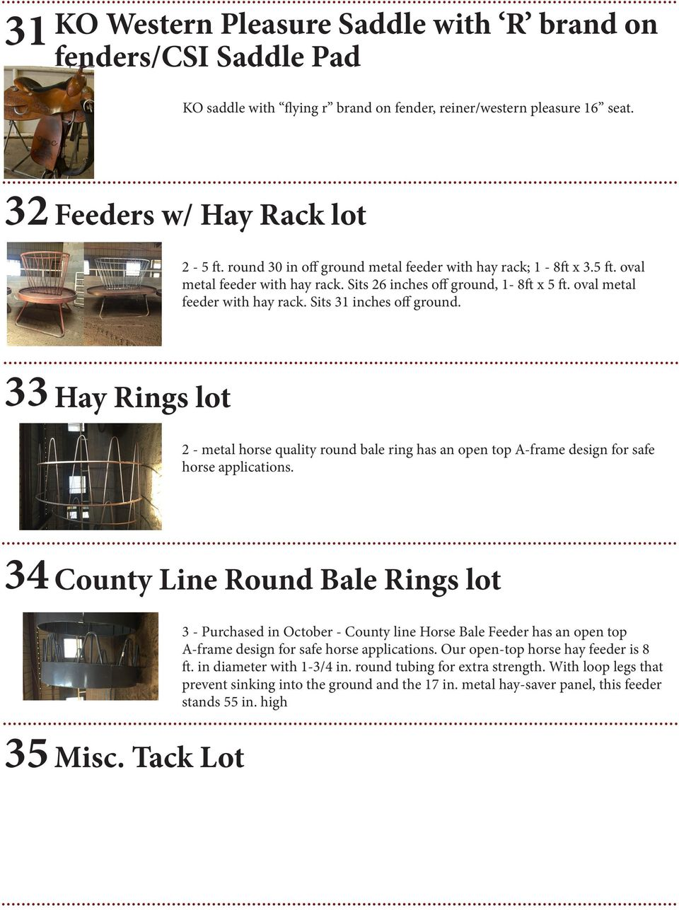33 Hay Rings lot 2 - metal horse quality round bale ring has an open top A-frame design for safe horse applications. 34 35 County Line Round Bale Rings lot Misc.