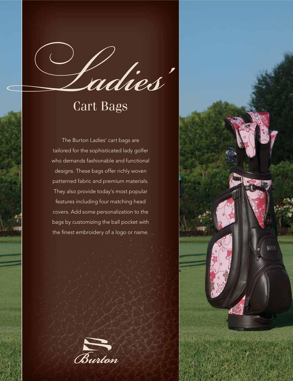 These bags offer richly woven patterned fabric and premium materials.