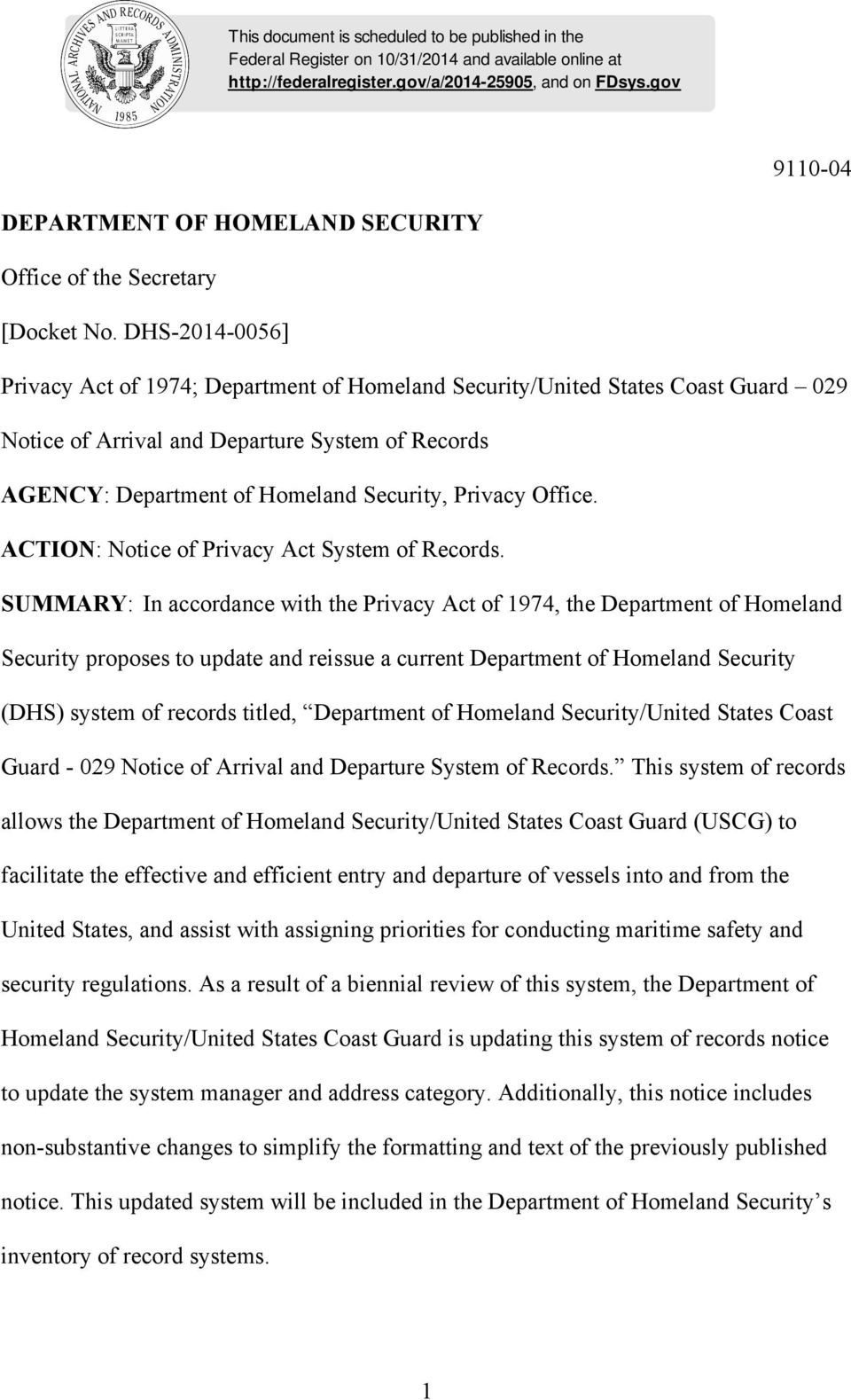 DHS-2014-0056] Privacy Act of 1974; Department of Homeland Security/United States Coast Guard 029 Notice of Arrival and Departure System of Records AGENCY: Department of Homeland Security, Privacy