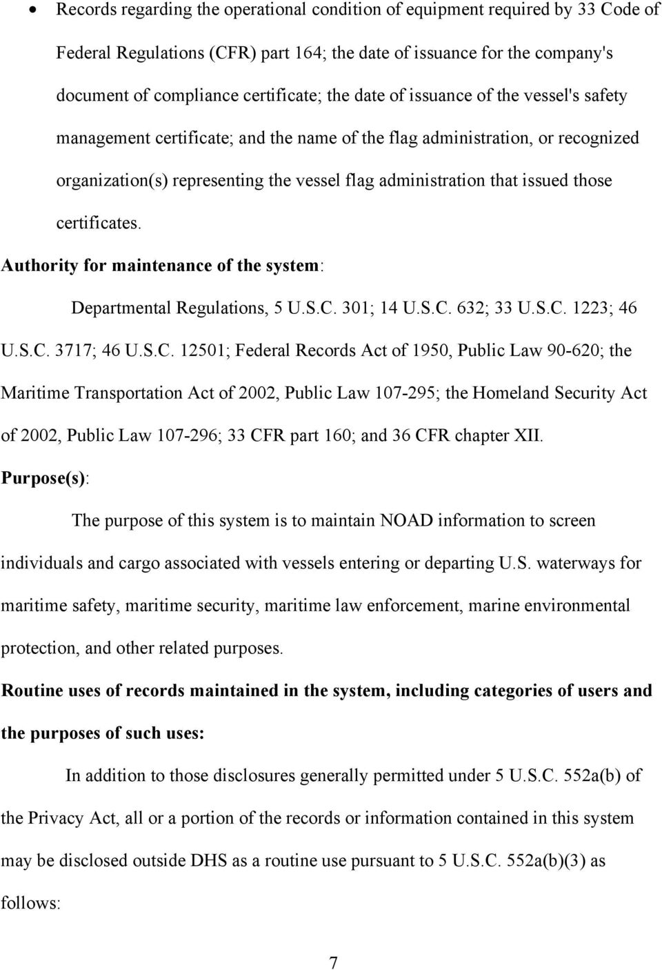 certificates. Authority for maintenance of the system: Departmental Regulations, 5 U.S.C.