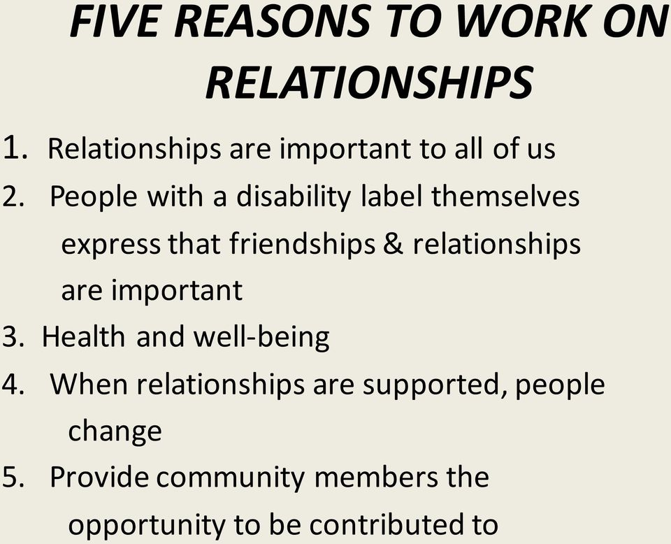 People with a disability label themselves express that friendships &