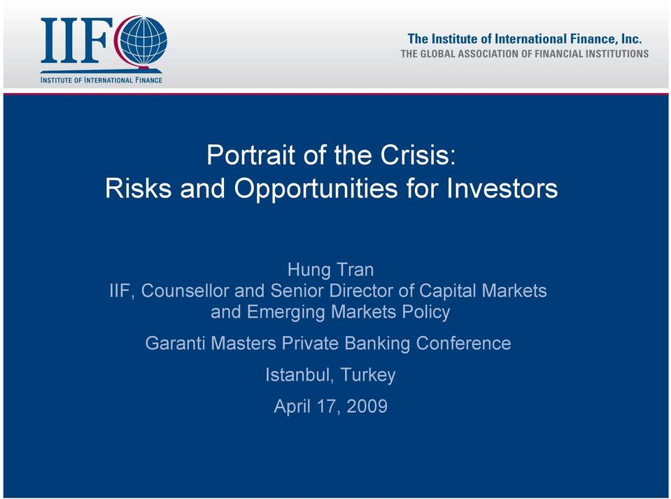 of Capital Markets and Emerging Markets Policy Garanti