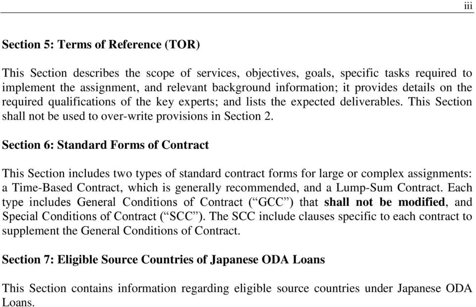 Section 6: Standard Forms of Contract This Section includes two types of standard contract forms for large or complex assignments: a Time-Based Contract, which is generally recommended, and a