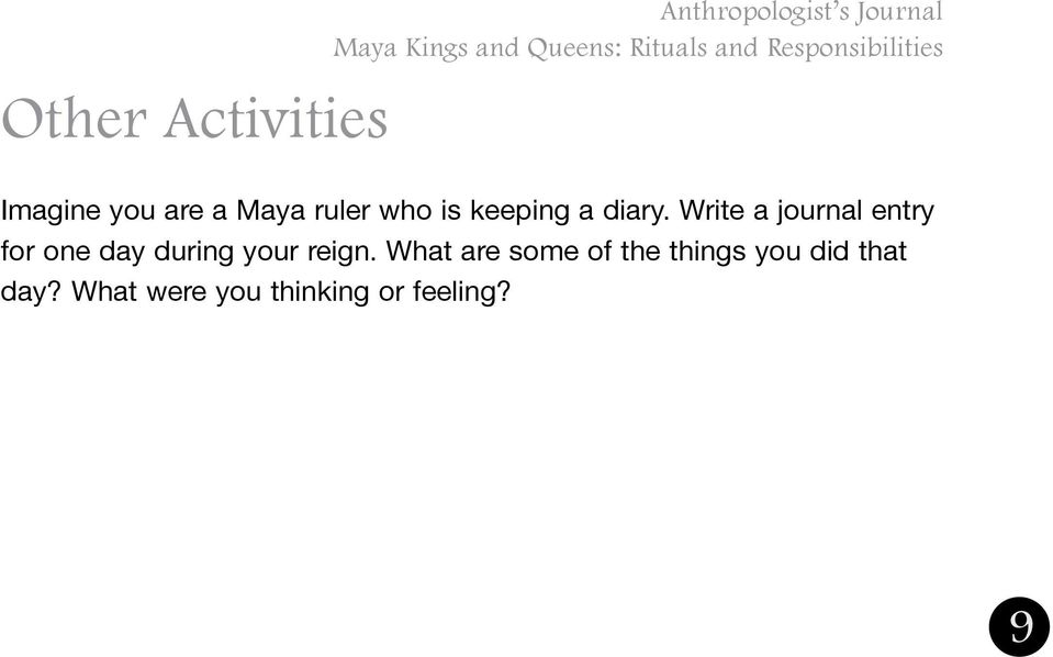 Write a journal entry for one day during your reign.