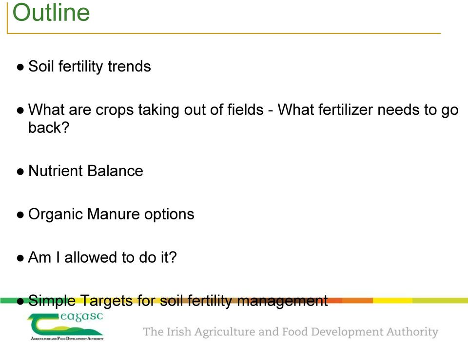 Nutrient Balance Organic Manure options Am I allowed