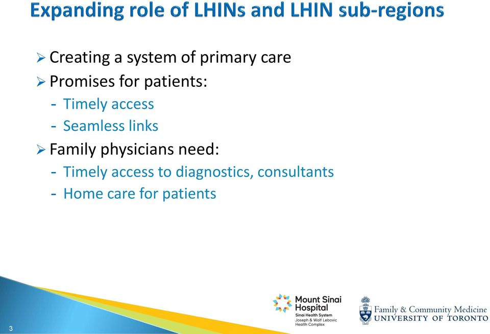 links Family physicians need: - Timely access