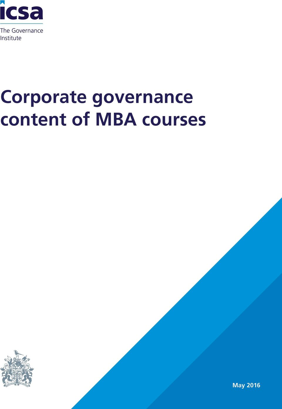 mba dissertations on corporate governance What it takes to complete a brilliant mba dissertation first of all, you need to pick a topic check our list of corporate government topic suggestions a dissertation topic related to corporate governance is a fabulous type of project to work on that can be done with a great deal of detail.