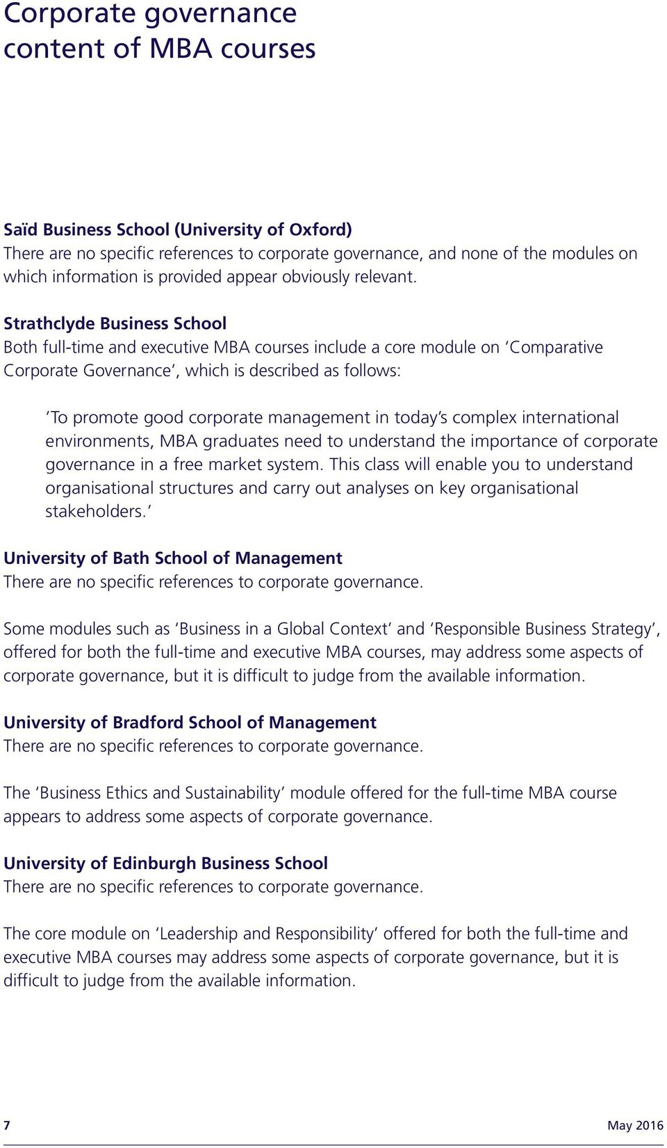 today s complex international environments, MBA graduates need to understand the importance of corporate governance in a free market system.