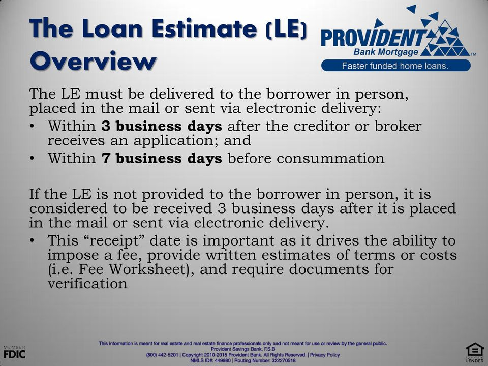 borrower in person, it is considered to be received 3 business days after it is placed in the mail or sent via electronic delivery.
