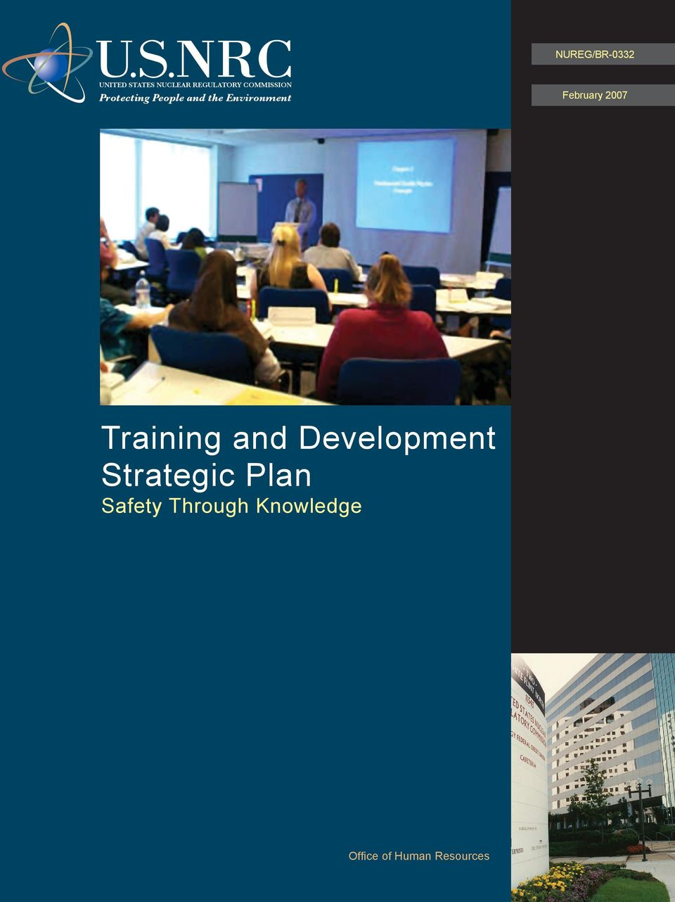 5 Training NRC Regulator and Development of Strategic Nuclear Safety