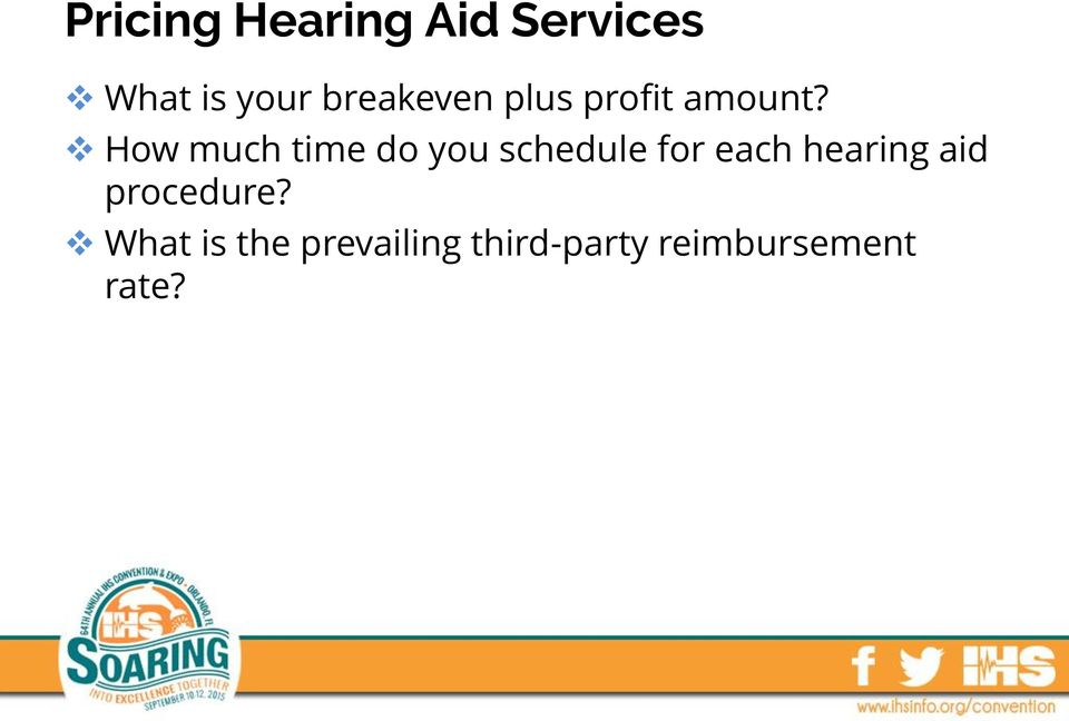 How much time do you schedule for each hearing