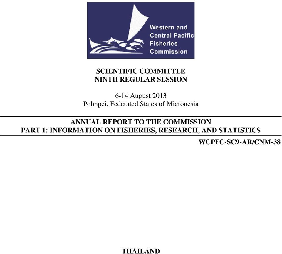 REPORT TO THE COMMISSION PART 1: INFORMATION ON