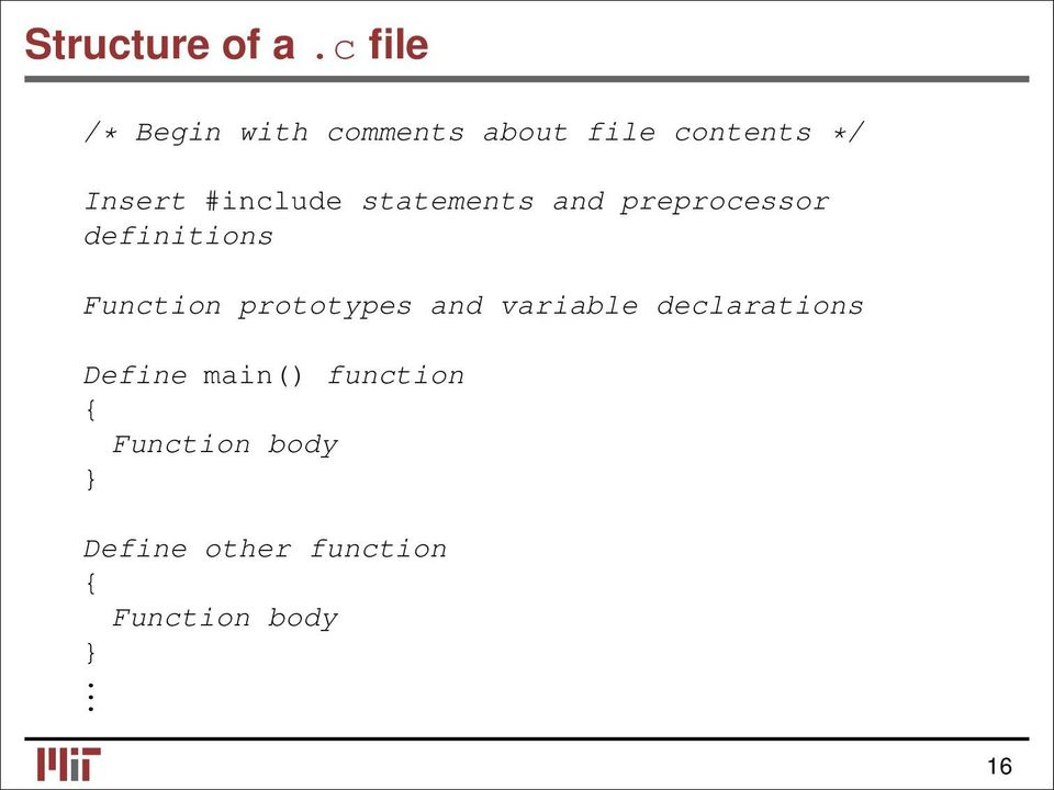 #include statements and preprocessor definitions Function