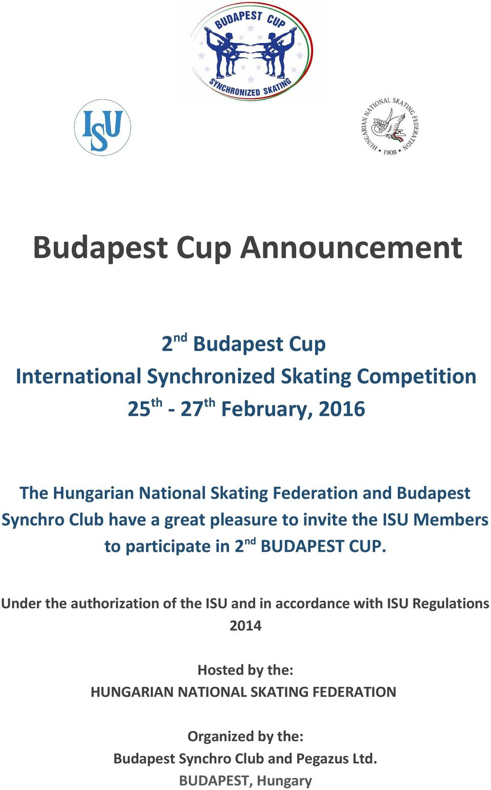 participate in 2 nd BUDAPEST CUP.