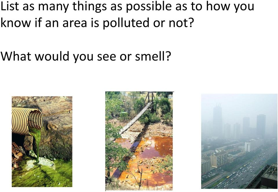 if an area is polluted or