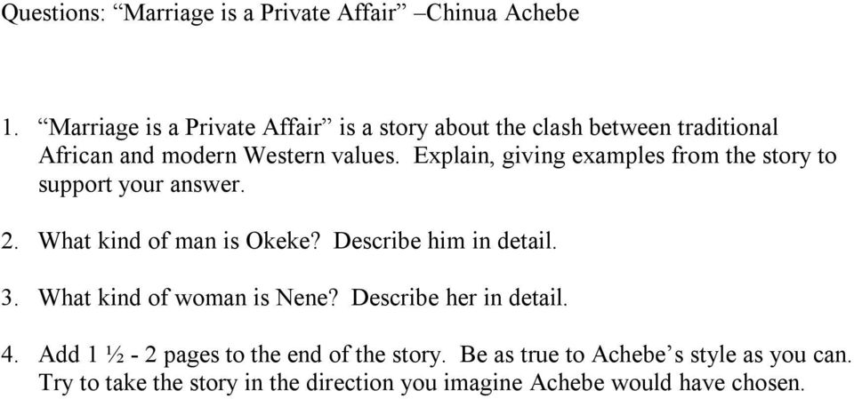 an analysis of marriage is a private affair Marriage is a private affair 9 this melts okeke nd brings a great change in okeke's attitude and he begins to realize dat marriage is purely a private affair a marriage is purely a personal affair and its bliss must not be done away wid the crow testament analysis the.