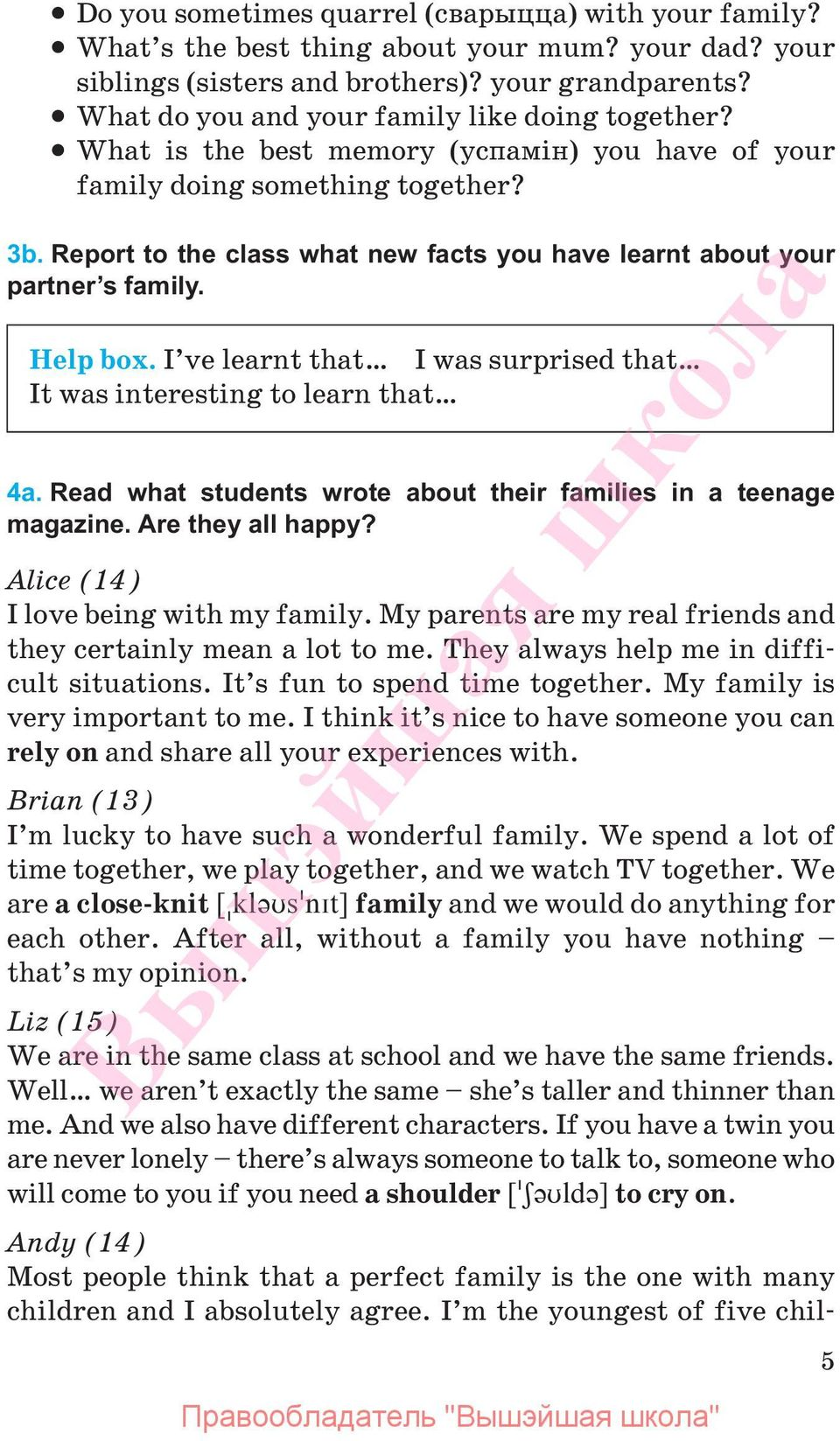 Report to the class what new facts you have learnt about your partner s family. Help box. I ve learnt that I was surprised that It was interesting to learn that 4a.