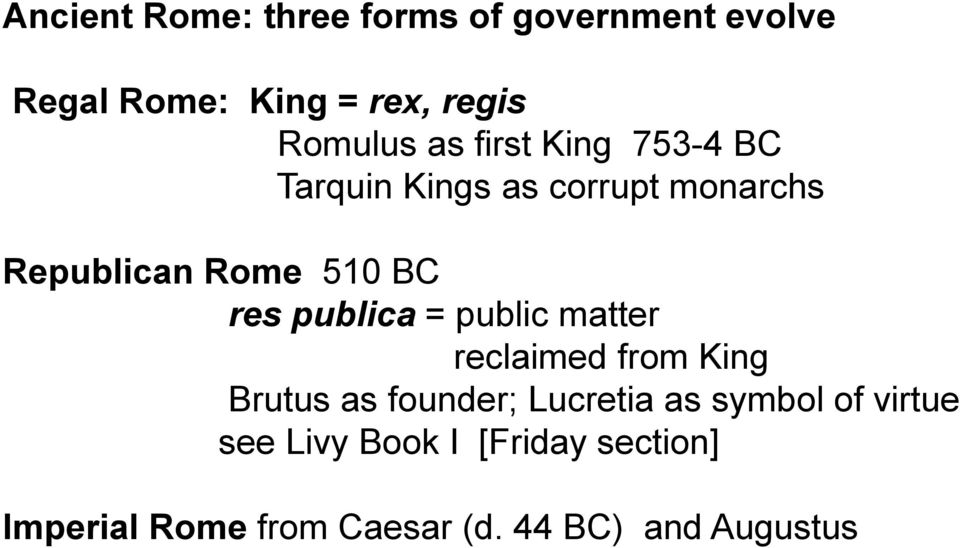 publica = public matter reclaimed from King Brutus as founder; Lucretia as symbol of