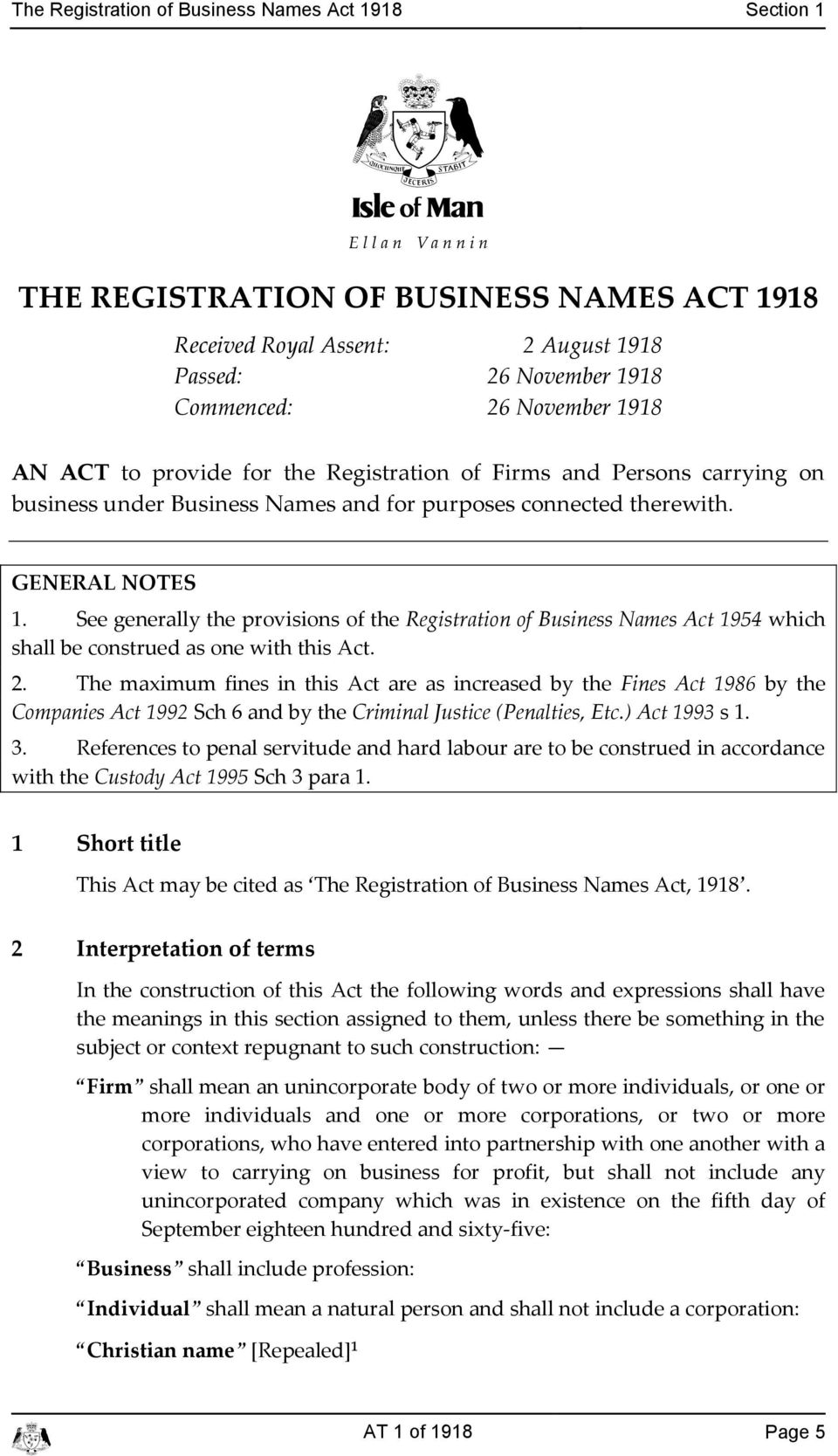 See generally the provisions of the Registration of Business Names At 1954 whih shall be onstrued as one with this At. 2.