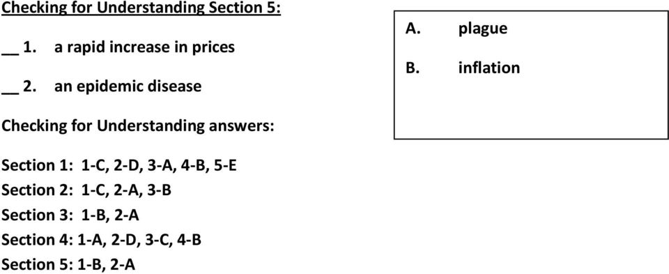 inflation Checking for Understanding answers: Section 1: 1-C, 2-D,