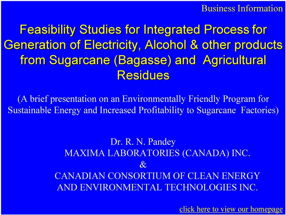 Sustainable Energy and Increased Profitability to Sugarcane Factories) Dr. R. N.