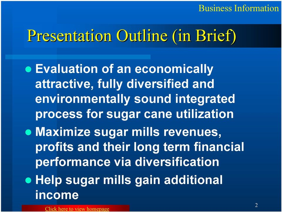 cane utilization Maximize sugar mills revenues, profits and their long term