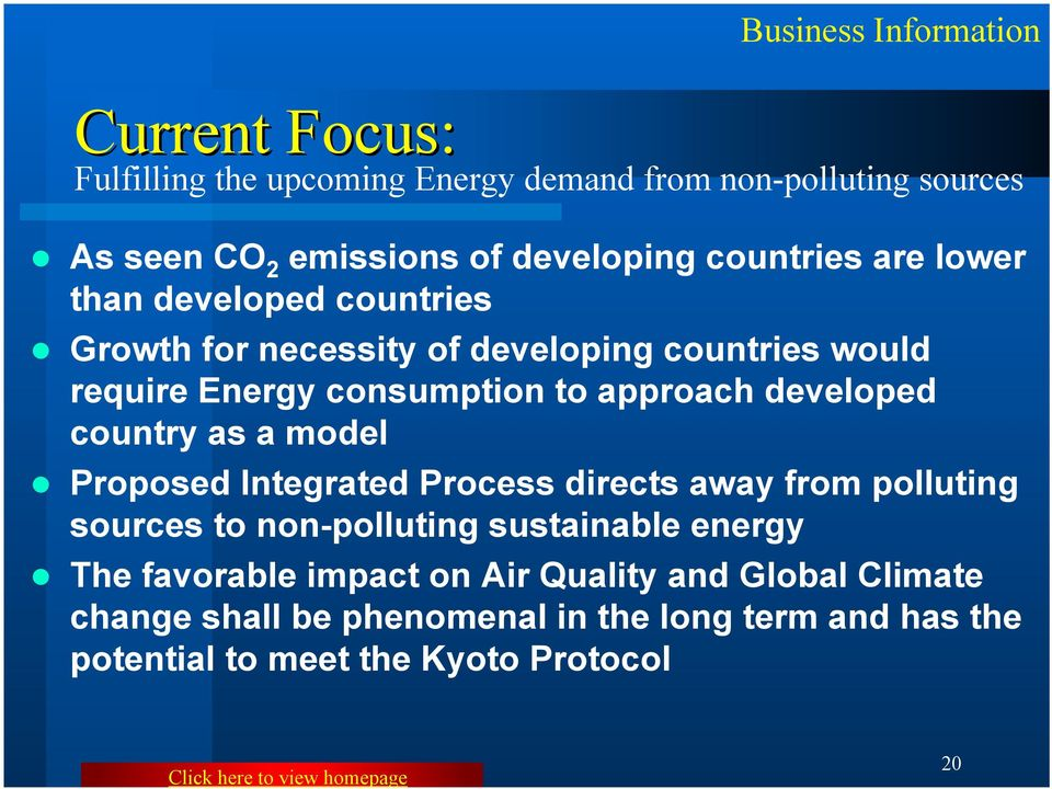 country as a model Proposed Integrated Process directs away from polluting sources to non-polluting sustainable energy The favorable