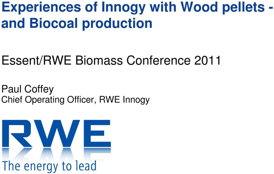 Essent/RWE Biomass Conference