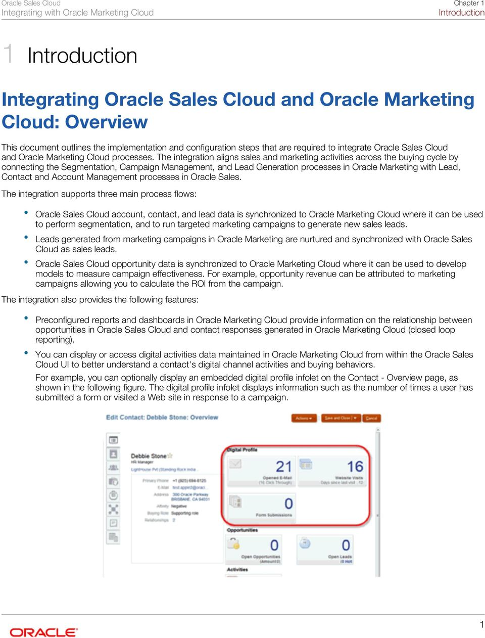 The integration aligns sales and marketing activities across the buying cycle by connecting the Segmentation, Campaign Management, and Lead Generation processes in Oracle Marketing with Lead, Contact